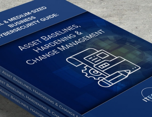 SMB's Cybersecurity Guide: Asset Baselines, Hardening & Change Management